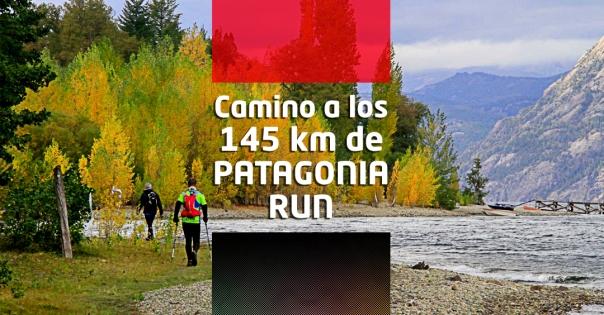 camino-a-los-145-km-de-patagonia-run