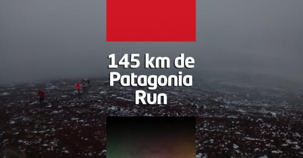 145 km de Patagonia Run