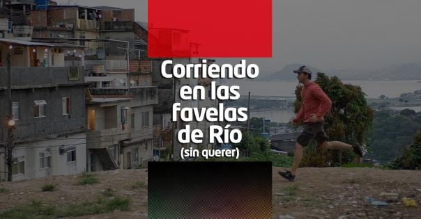 Corriendo en las favelas de Río