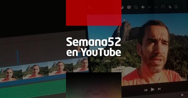 Semana52 en YouTube