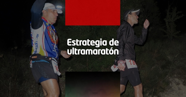 Estrategia de ultramaratón