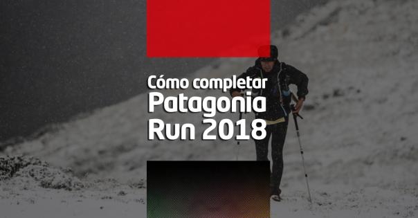Como_completar_Patagonia_Run_2018